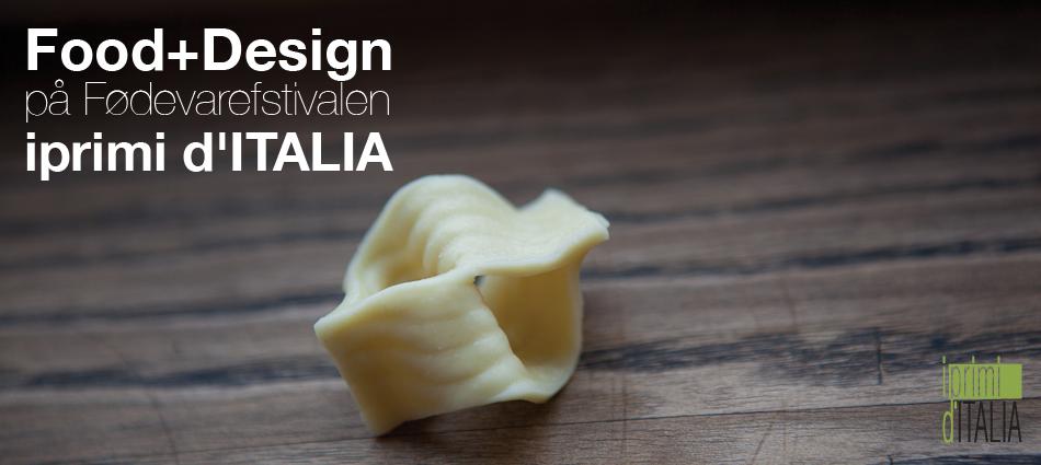 Food+Design på Fødevarefstivalen iprimi d'ITALIA